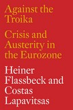 Heiner flassbeck, costas lapavitzas, against the troika